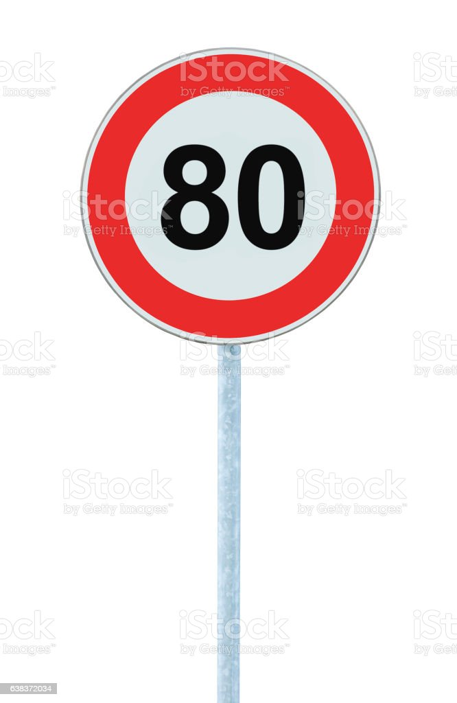 Speed Limit Zone Warning Road Sign, Isolated Prohibitive 80 Km - Photo