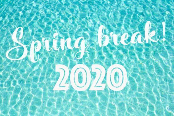 When is Spring Break 2020?
