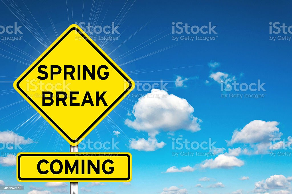 Spring break coming stock photo