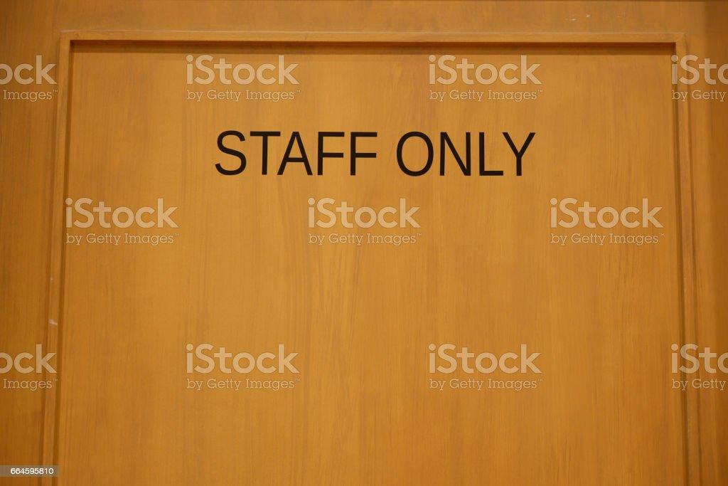Staff only door stock photo