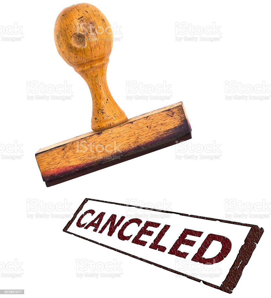 stamp with big message 'Canceled' ; on white separated stock photo