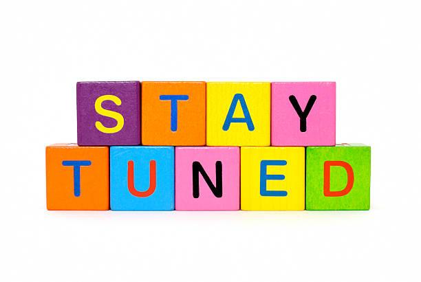 stay tuned - stay tuned bildbanksfoton och bilder