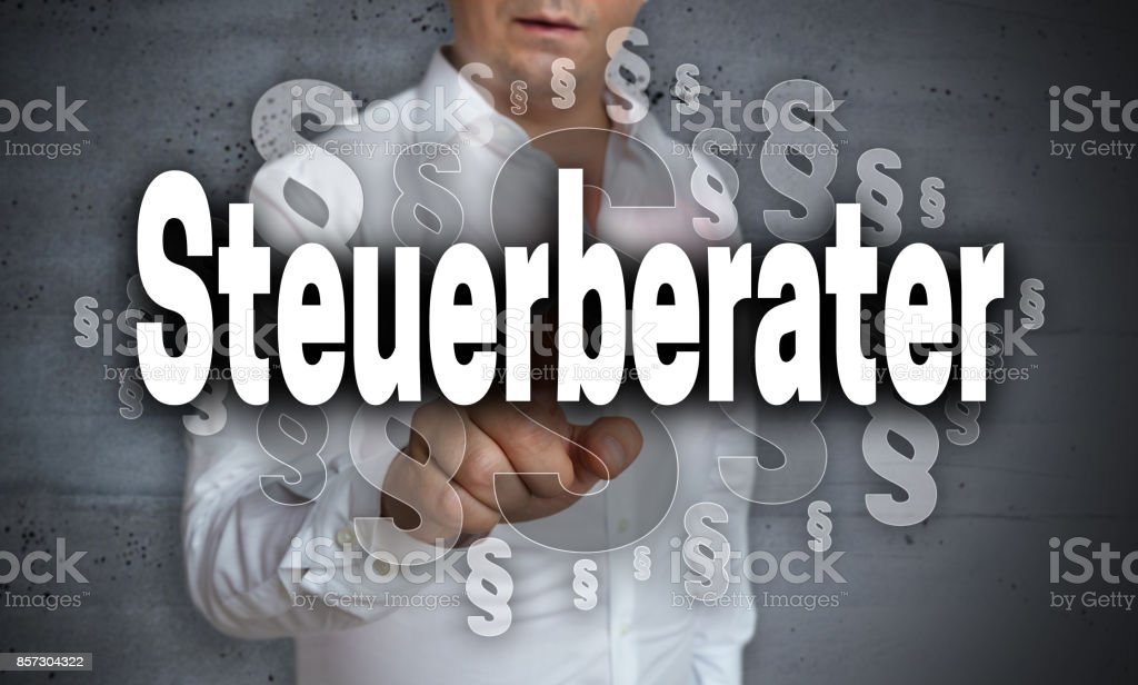 Steuerberater (in german Tax consultant) touchscreen is operated by man stock photo