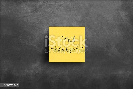 Sticky note on blackboard, Final thoughts