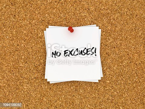 Sticky Note on Corkboard with No Excuses! Phrase - 3D Rendering