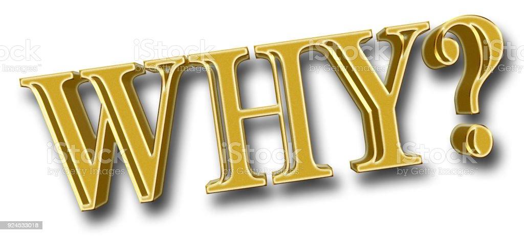 Stock Illustratie - grote gouden Glitter tekst: Waarom, 3D illustratie, Bright tegen de witte achtergrond. foto