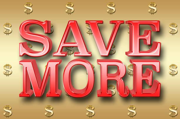 stock illustration - großen roten text: sparen mehr, 3d-illustration, vor dem goldenen hintergrund. - bedeutungsvolle zitate stock-fotos und bilder