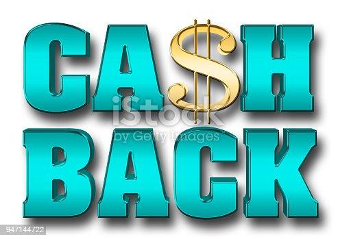 istock Stock Illustration - Shiny Large Metallic Blue Text: CASH BACK, 3D Illustration, Isolated Against the White Background. 947144722