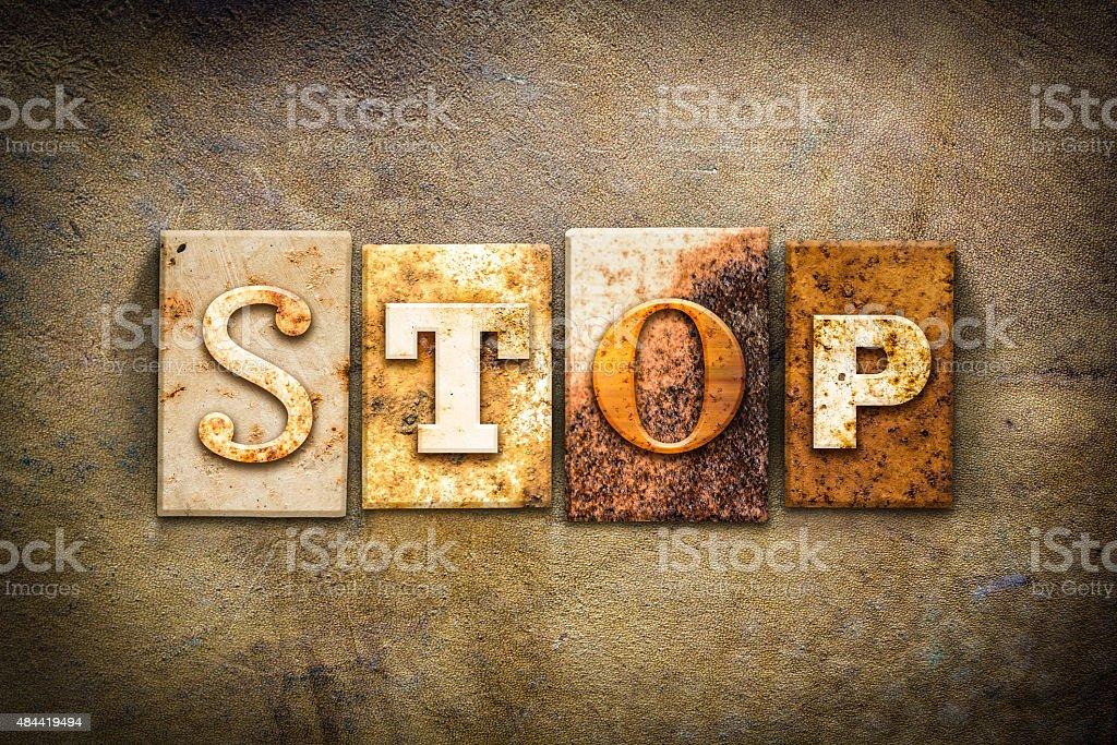 Stop Concept Letterpress Leather Theme stock photo
