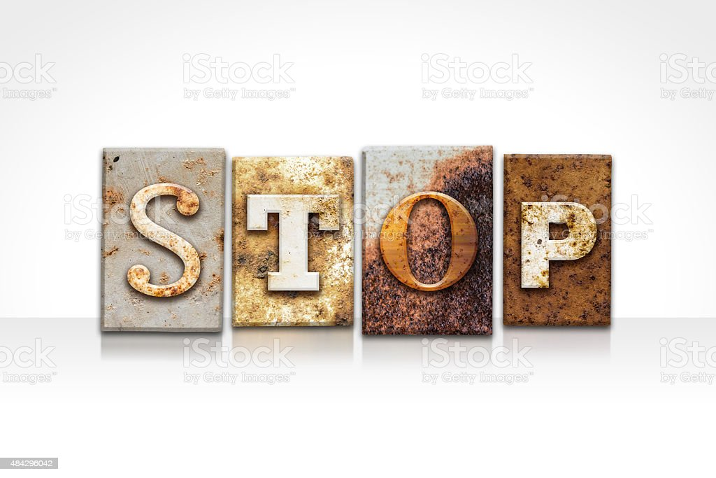 Stop Letterpress Concept Isolated on White stock photo