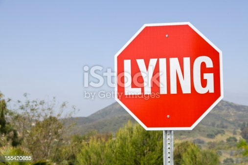 Concept for stop lying on stop sign.