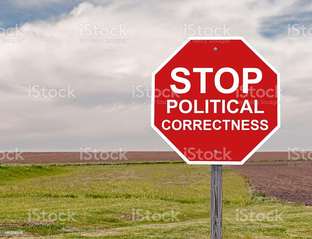 Stop Political Correctness stock photo