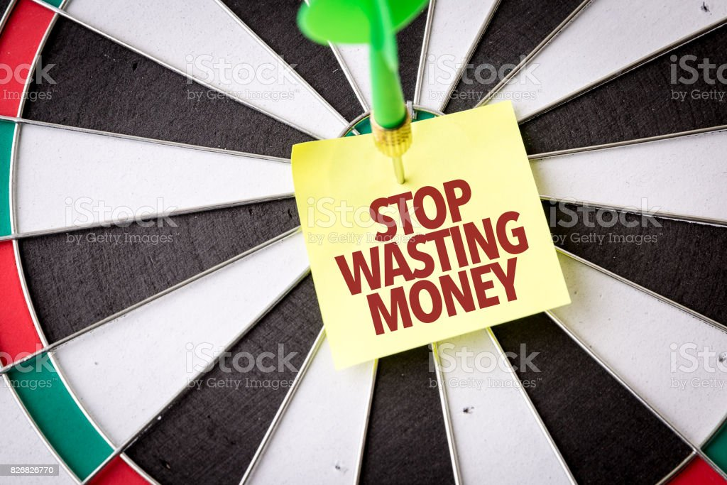 Stop Wasting Money stock photo
