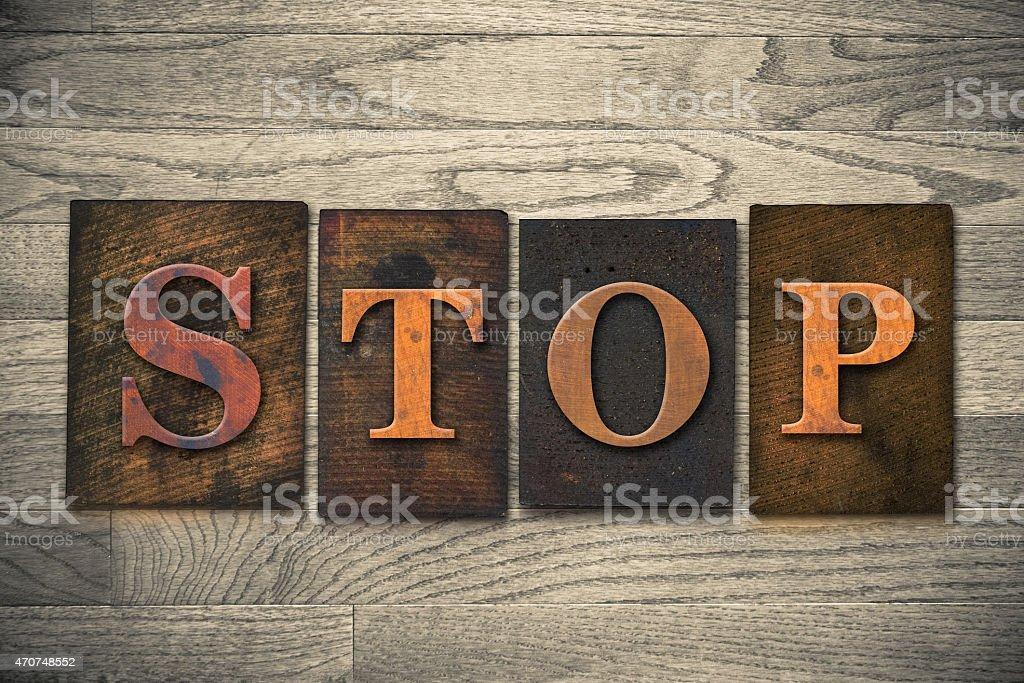 Stop Wooden Letterpress Theme stock photo