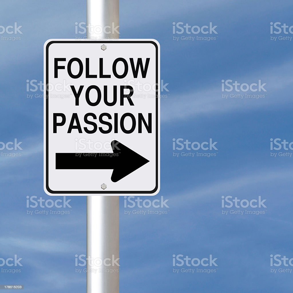 Street sign that says Follow Your Passion stock photo