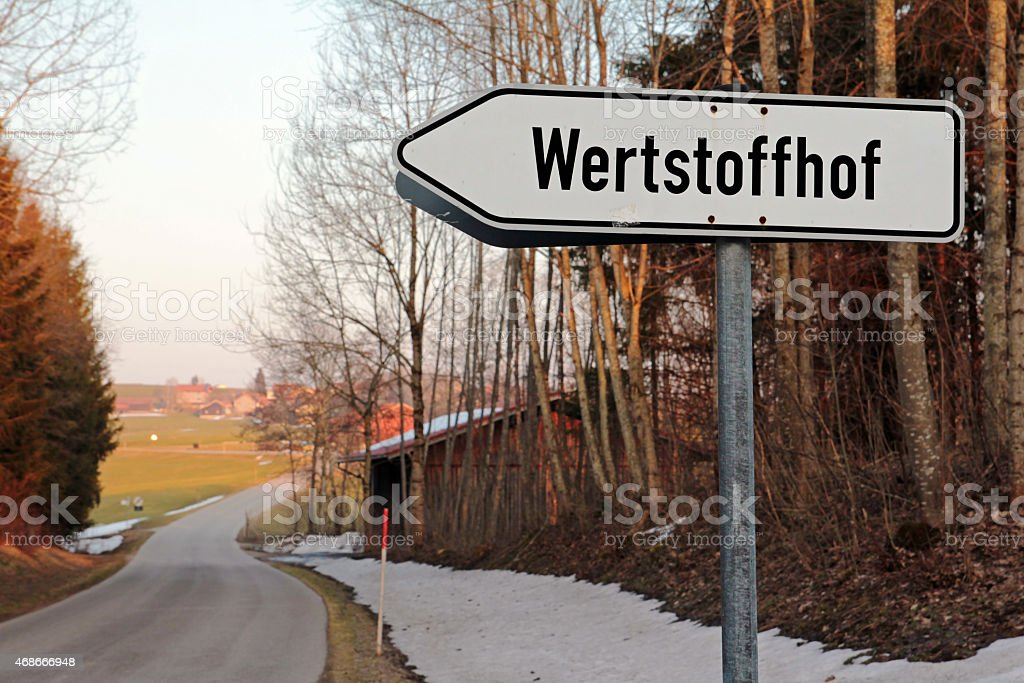 Street sign -Wertstoffhof stock photo