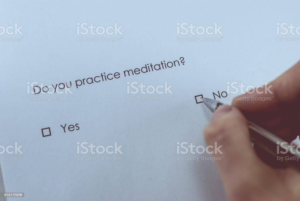 Survey question: Do you practice meditation? Answer: No. stock photo