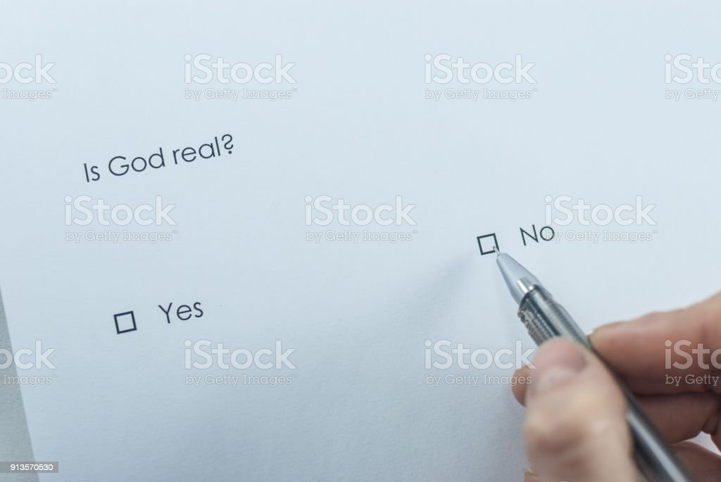 Survey question: Is God real? Answer: No. stock photo