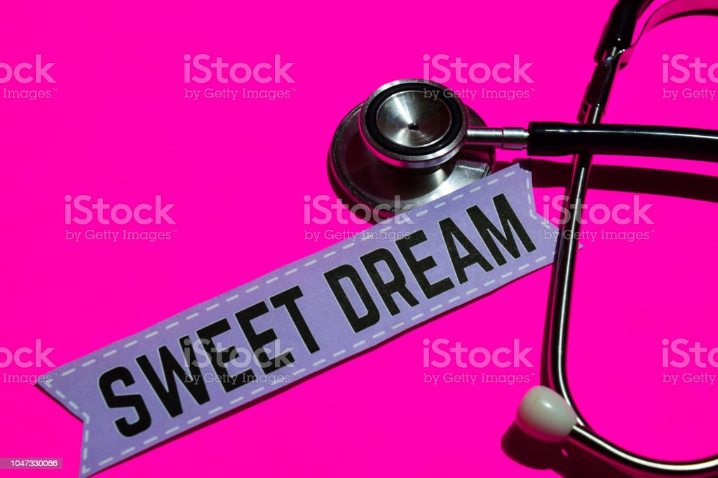 Sweet Dream on the paper with medicare Concept stock photo