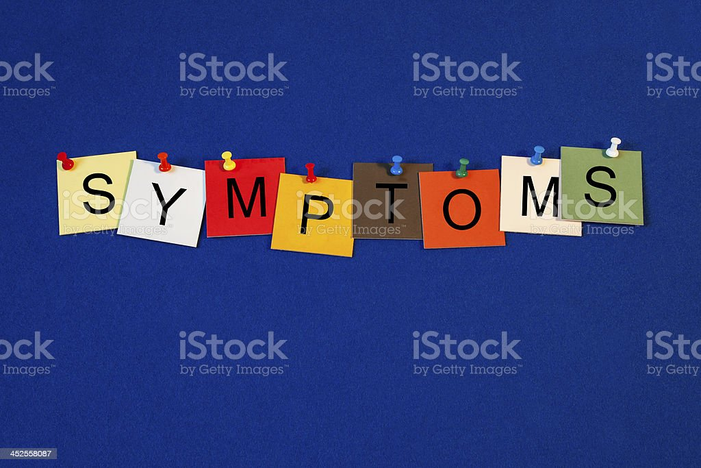 Symptoms - sign series for medical health care stock photo