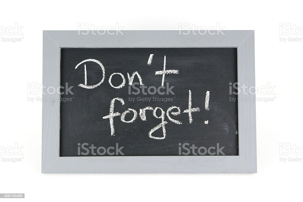 Tafel Dont forget stock photo