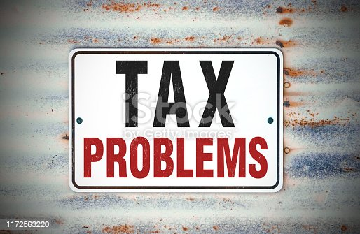 Tax Problems Sign