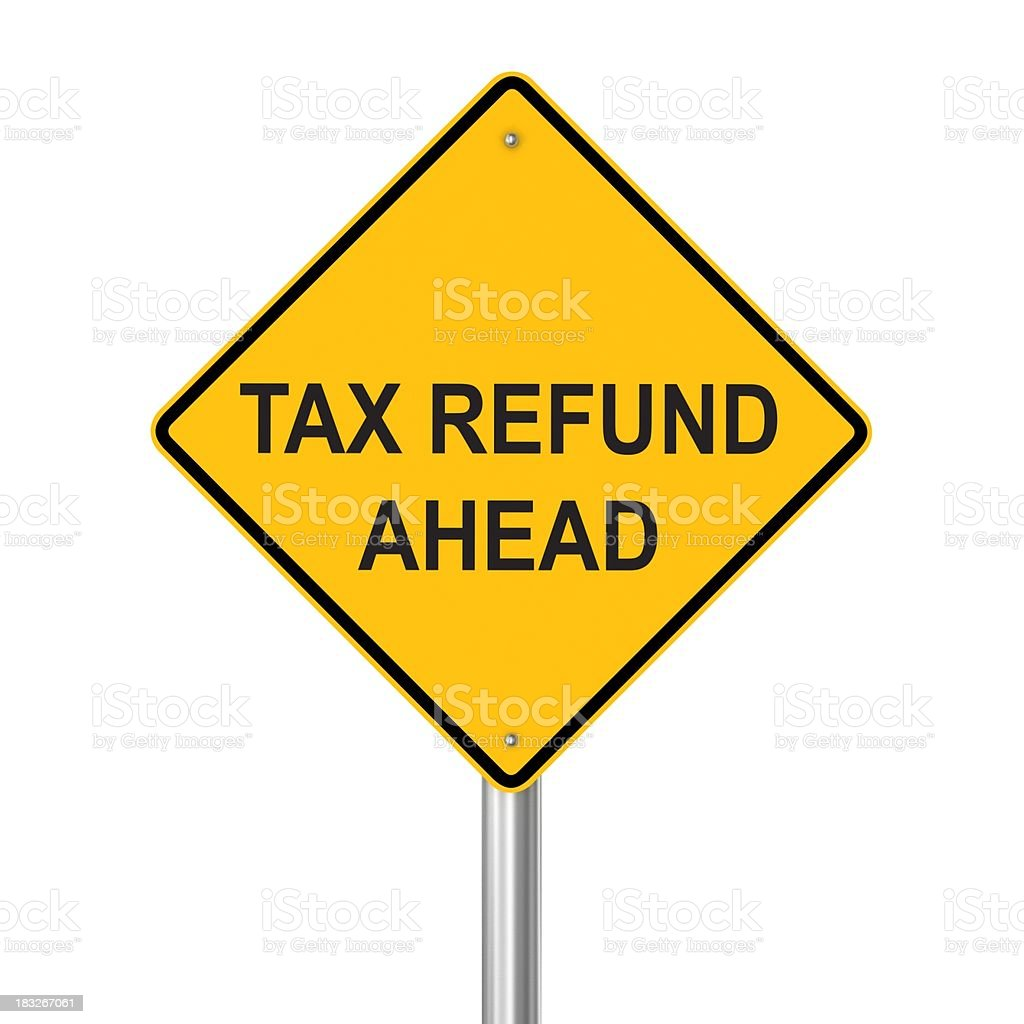 Tax Refund Ahead royalty-free stock photo