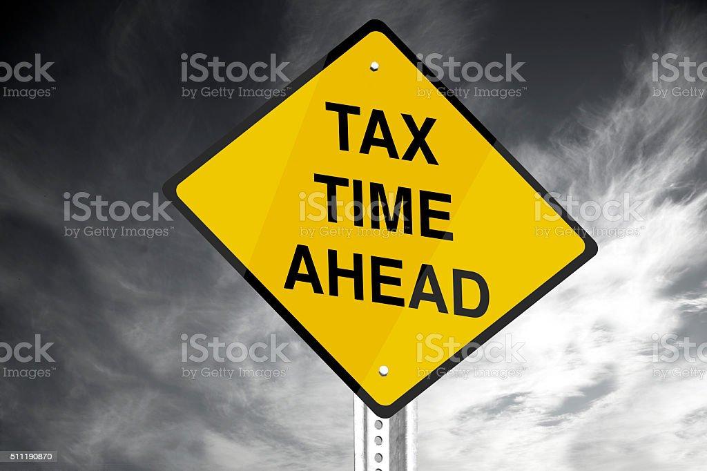 Tax Time Ahead stock photo