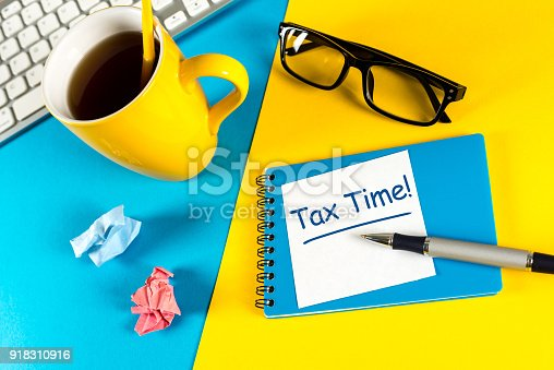 istock Tax time - Notification of the need to file tax returns, tax form at accauntant workplace 918310916
