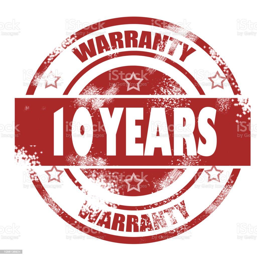 Ten years warranty grunge stamp stock photo