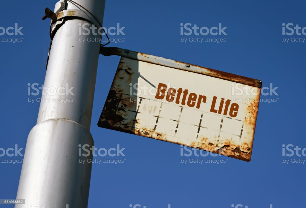 Text Better Life stock photo