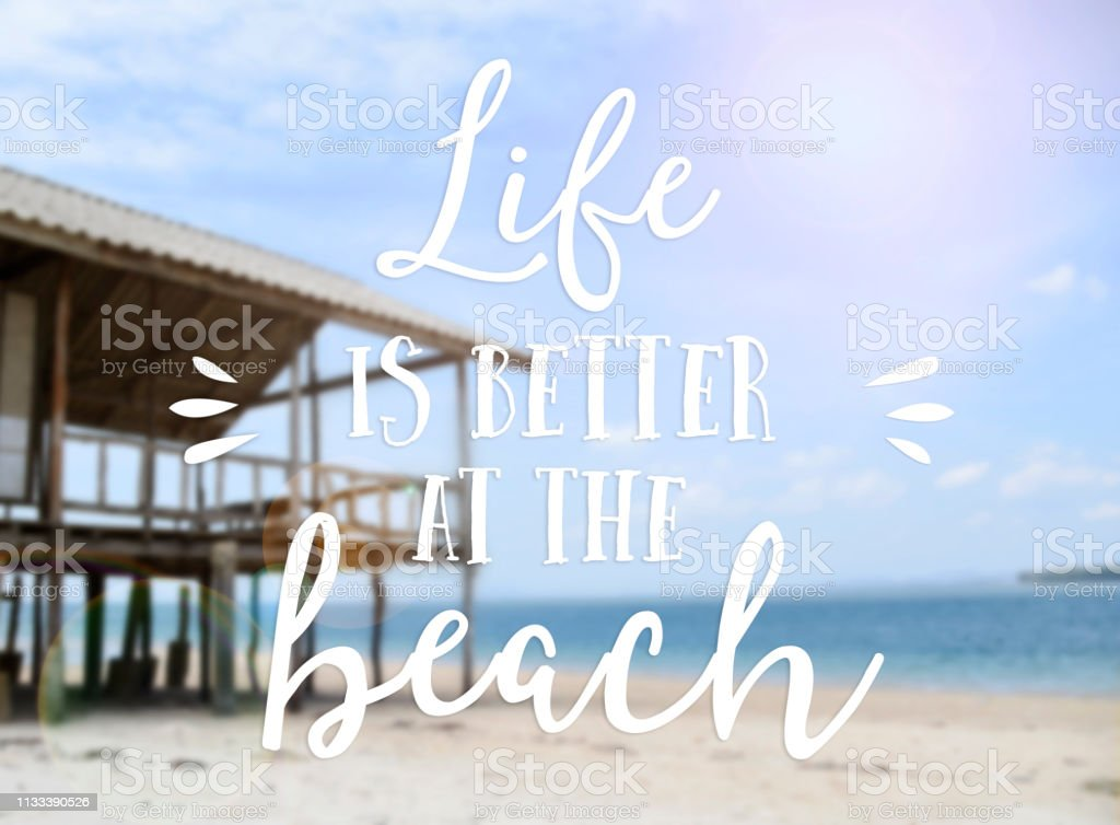 Text Life Is Better At The Beach Summer Quotes With ...