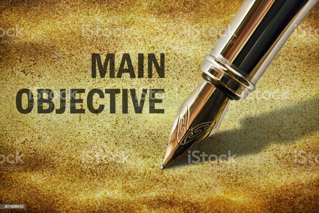Text Main Objective stock photo