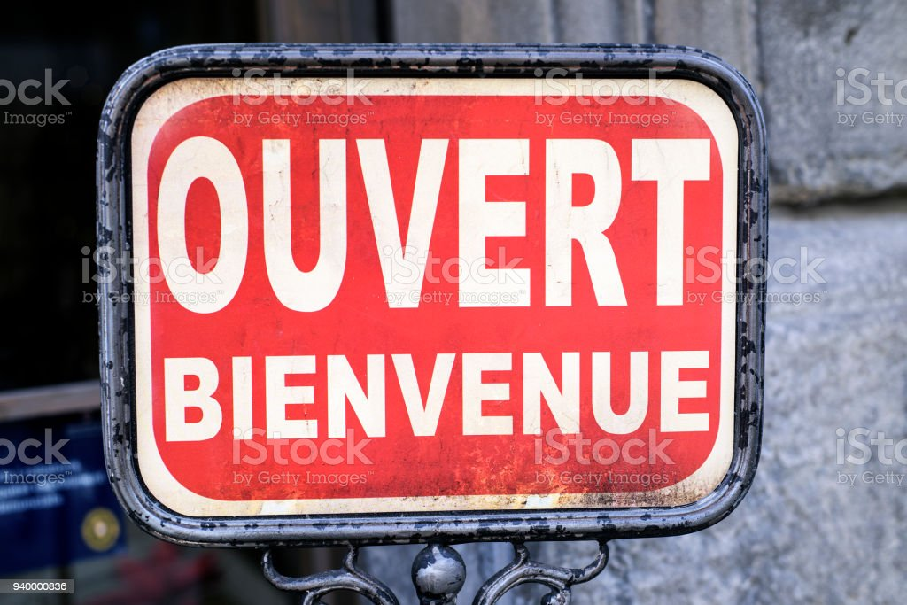 text ouvert bienvenue, open welcome in french stock photo