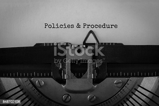 464906632 istock photo Text Policies and Procedure typed on retro typewriter 848702108