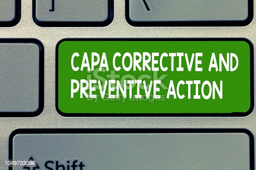 istock Text sign showing Capa Corrective And Preventive Action. Conceptual photo Elimination of nonconformities 1049733096