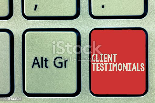 Text sign showing Client Testimonials. Conceptual photo Written Declaration Certifying persons Character Value.