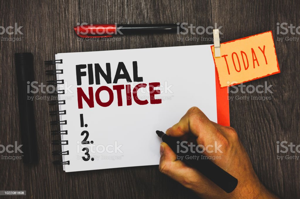 Text Sign Showing Final Notice Conceptual Photo Formal