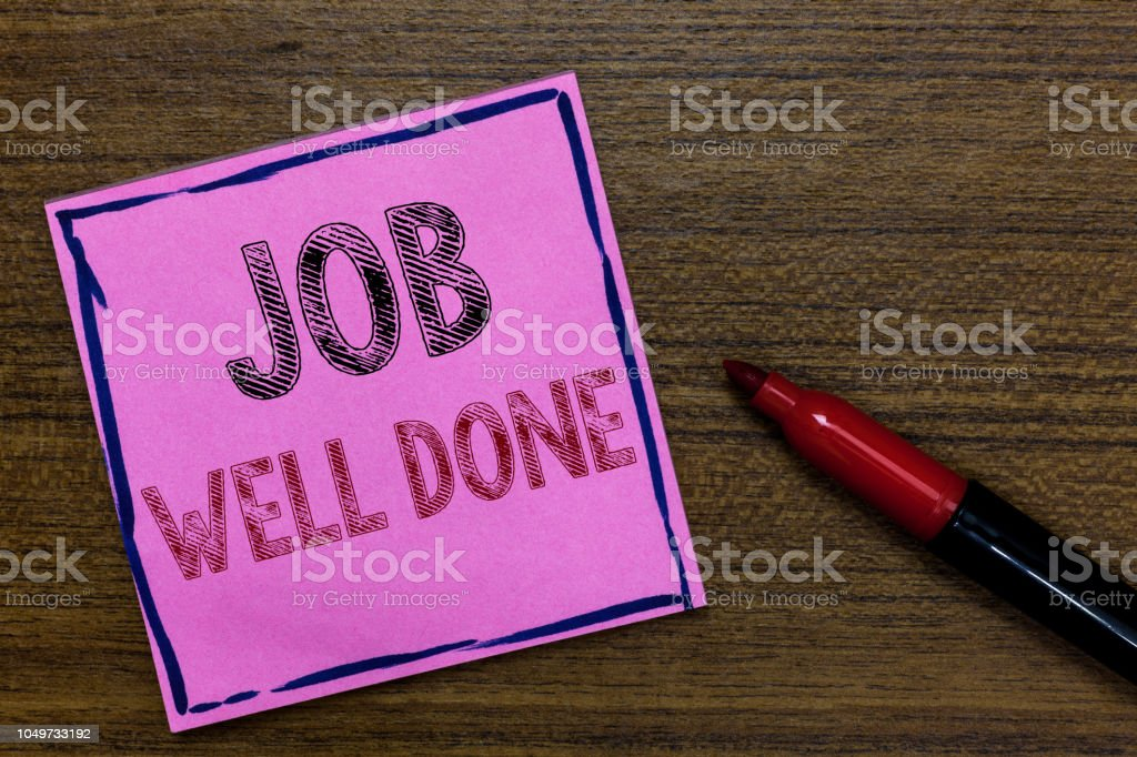 Text sign showing Job Well Done. Conceptual photo Well Performed You did it Cheers Approval Par Accomplished Purple Paper Important reminder Communicate ideas Marker Wooden background. stock photo