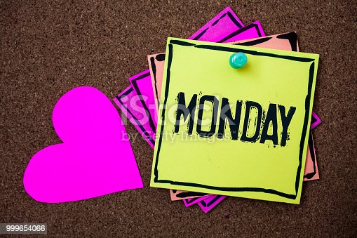 istock Text sign showing Monday. Conceptual photo First day of the week Back to work Weekend is over Wakeup Early Multi colour small sticky boarder notice board thumb pinned heart display. 999654066