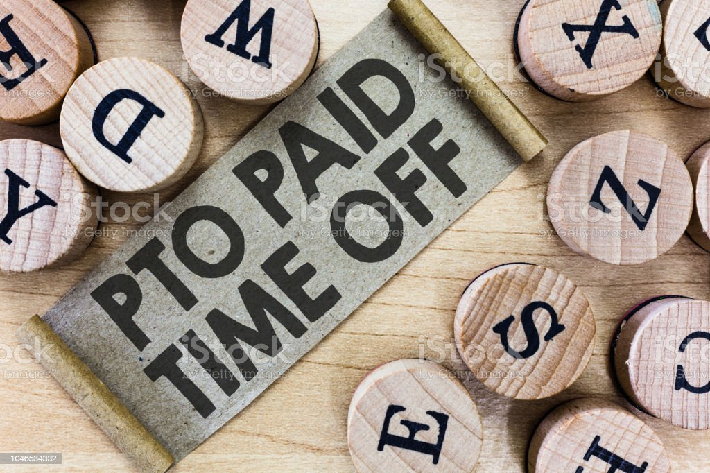 Text sign showing Pto Paid Time Off. Conceptual photo Employer grants compensation for personal leave holidays stock photo