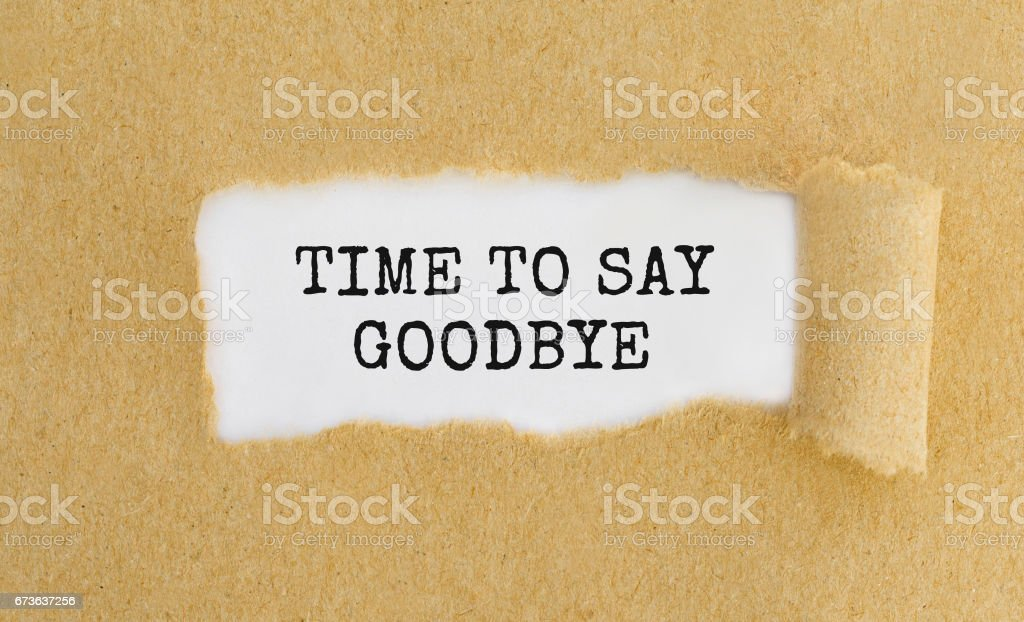 Text Time To Say Goodbye appearing behind ripped brown paper. stock photo