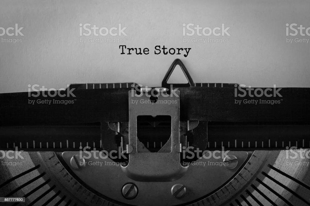 Text True Story typed on retro typewriter stock photo