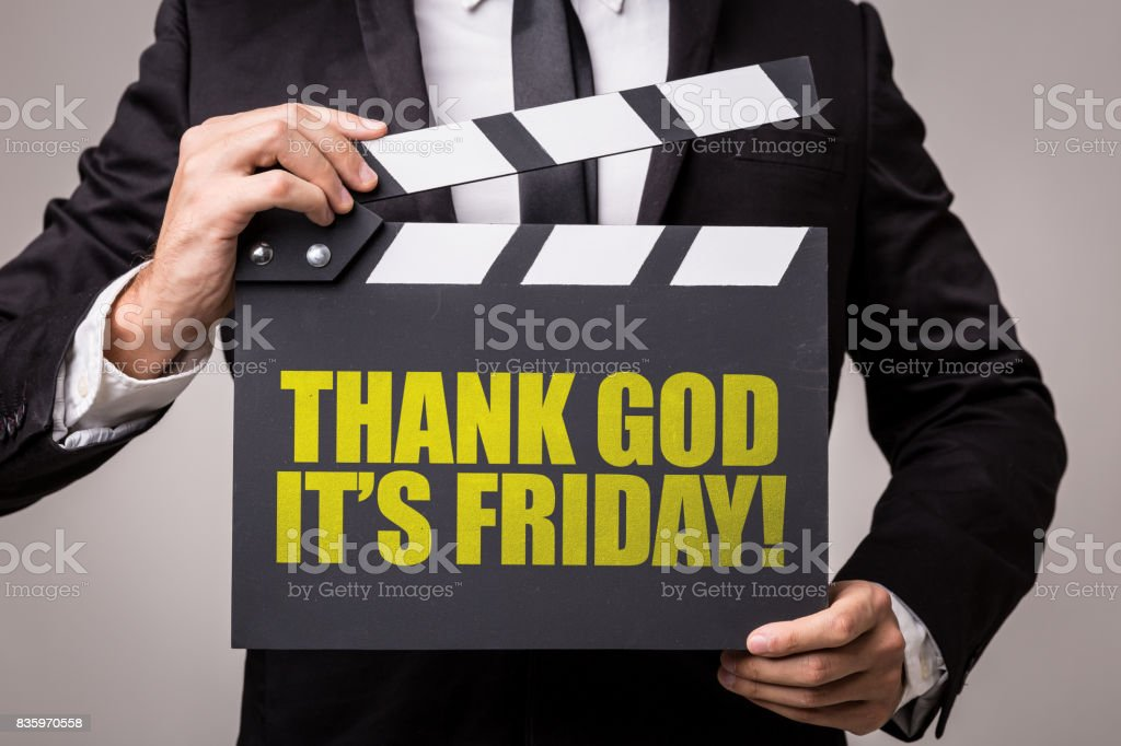 Thank God Its Friday stock photo