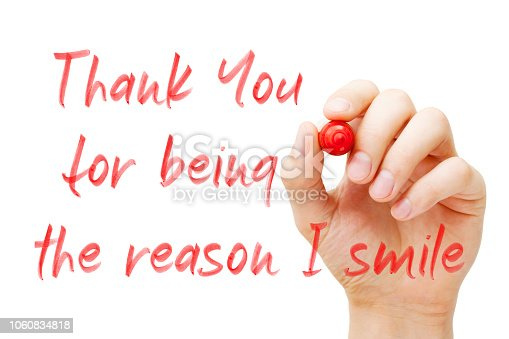 1068057218 istock photo Thank You For Being The Reason I Smile 1060834818