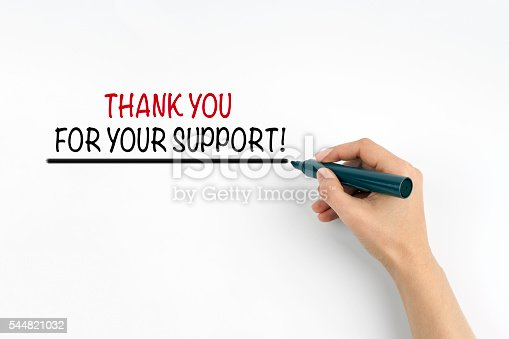 istock Thank You For Your Support! 544821032