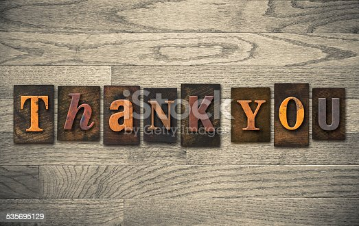 513601840 istock photo Thank You Wooden Letterpress Concept 535695129