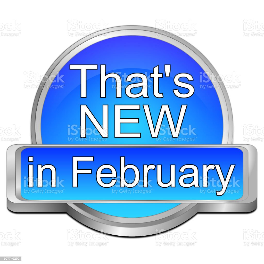 That's new in February Button - 3D illustration stock photo