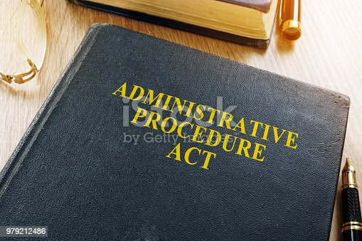 istock The Administrative Procedure Act (APA) on a desk. 979212486