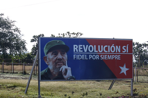 Havana, CLUB - November 10, 2017: A propaganda poster from the Cuban government announces that fidel castro will live forever.